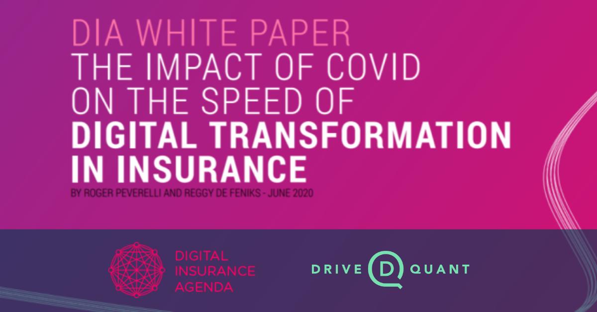 DriveQuant_smartphone_telematics_DIA_white_paper_Covid_Digital_Transformation_in_Insurance'