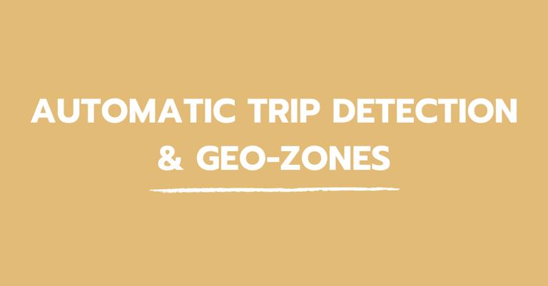 blog_automatic_trip_detection_geo_zones
