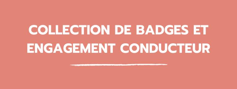 blog_collection_de_badges_et_engagement_conducteur