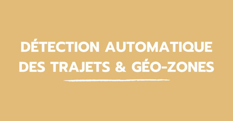 blog_detection_automatique_trajets_geo_zones