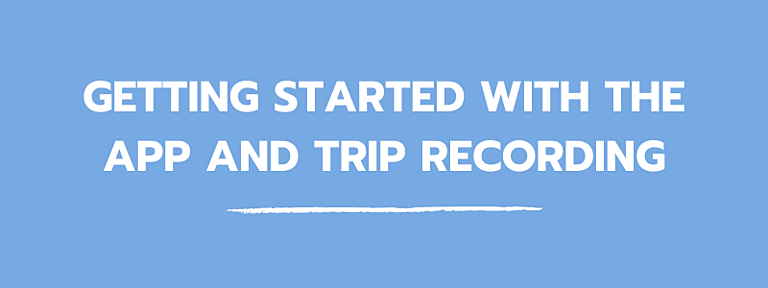 blog_getting_started_with_the_app_trip_recording