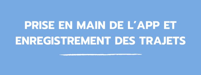 blog_prise_en_main_app_enregistrement_trajets