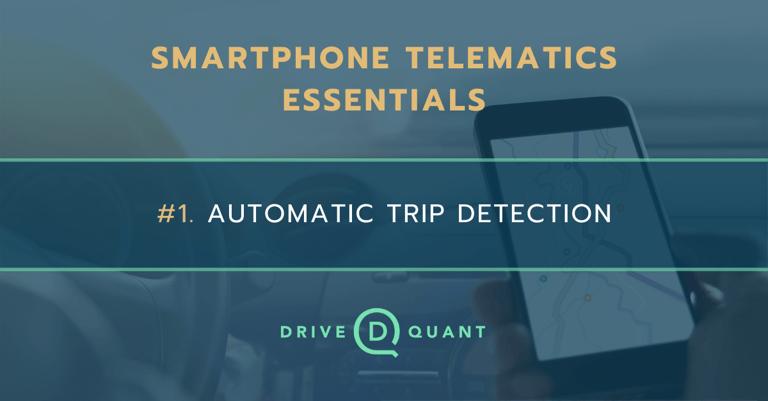 smartphone_telematics_essentials_automatic_trip_detection