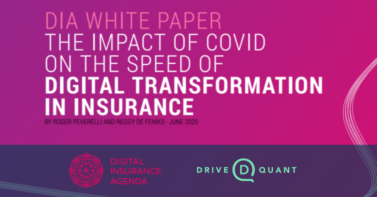 DriveQuant featured in DIA white paper 'The Impact of Covid on the Speed of Digital Transformation in Insurance'