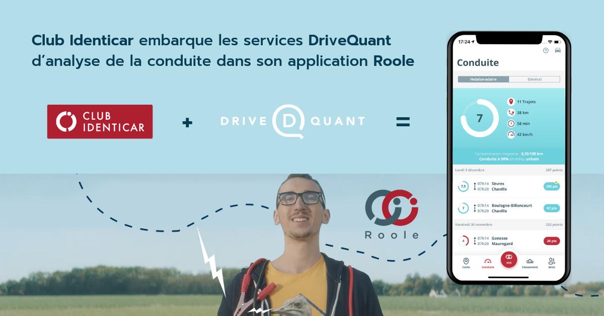 Club Identicar embarque les services DriveQuant d'analyse de la conduite dans son application Roole