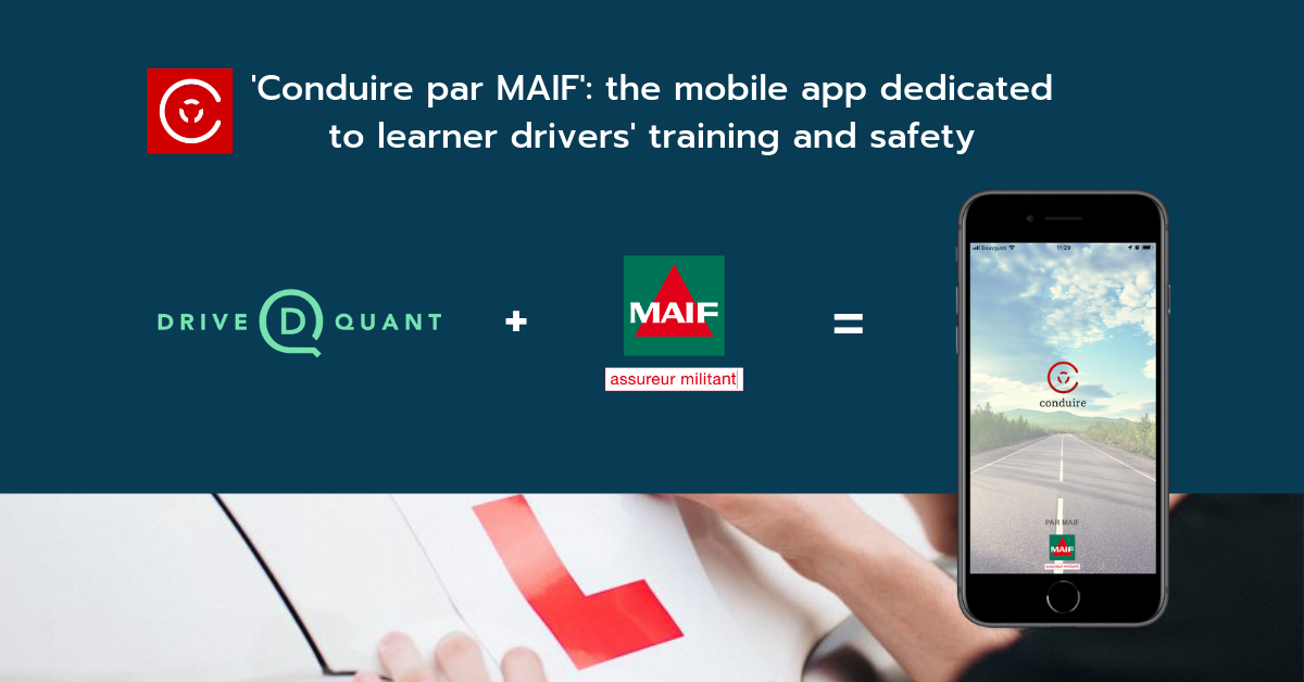 French insurer MAIF launches a mobile app dedicated to learner drivers' training and safety - powered by DriveQuant