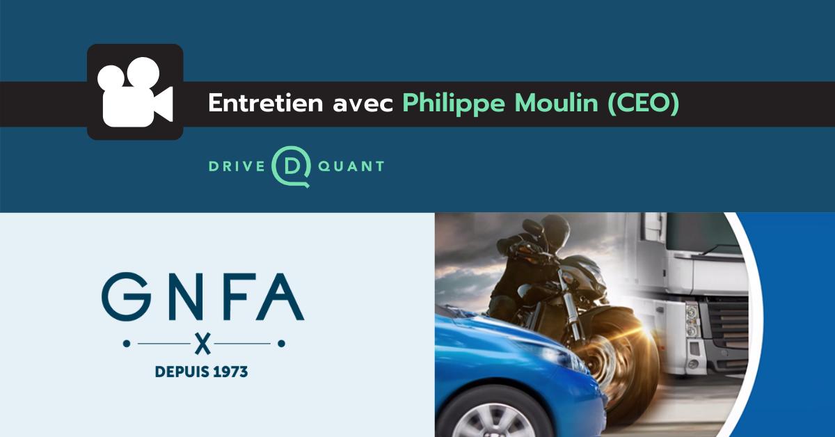 Entretien avec Philippe Moulin, CEO de DriveQuant, réalisé par le GNFA
