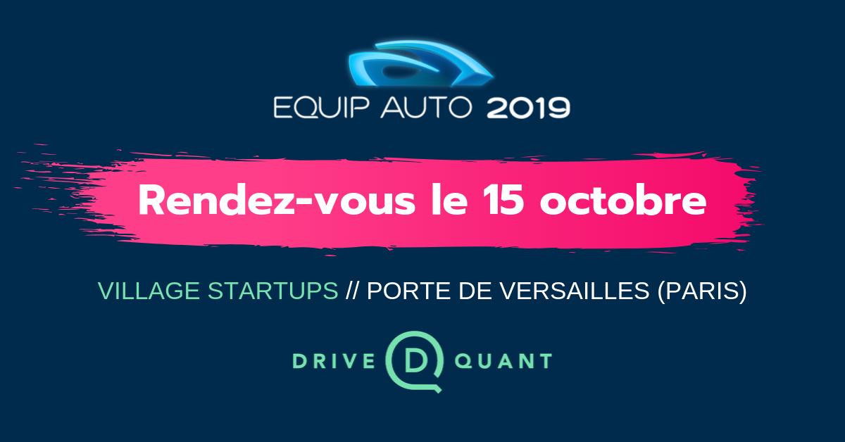 EQUIP AUTO 2019 : rendez-vous sur le village Startups le 15 octobre