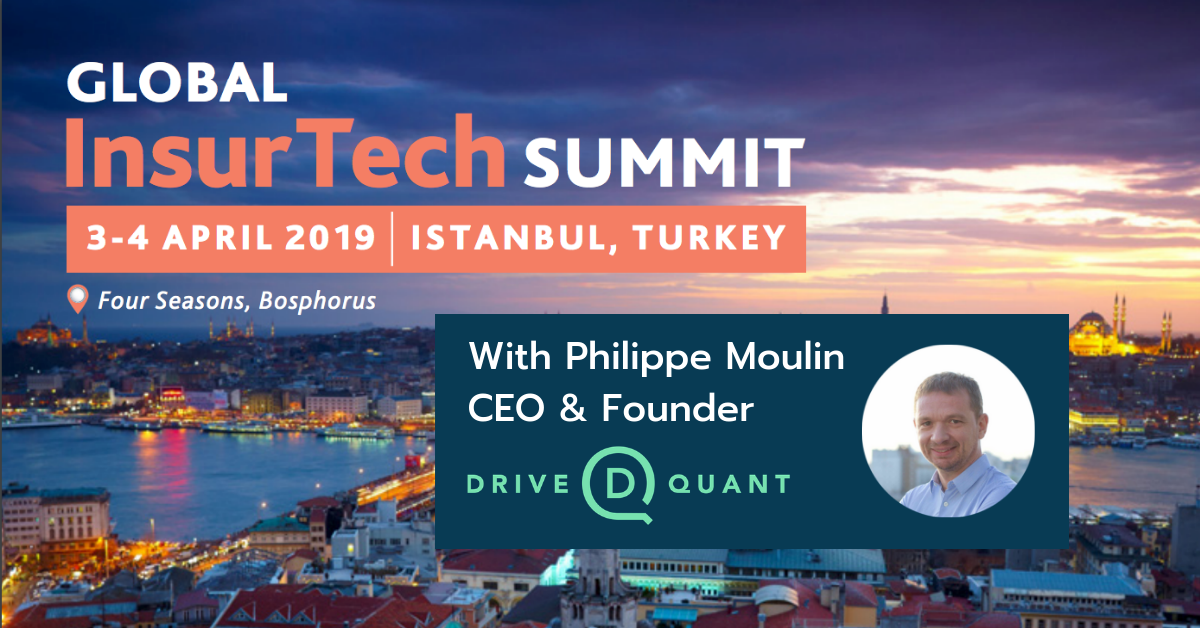 DriveQuant will take part in The Global InsurTech Summit 2019 (Istanbul)
