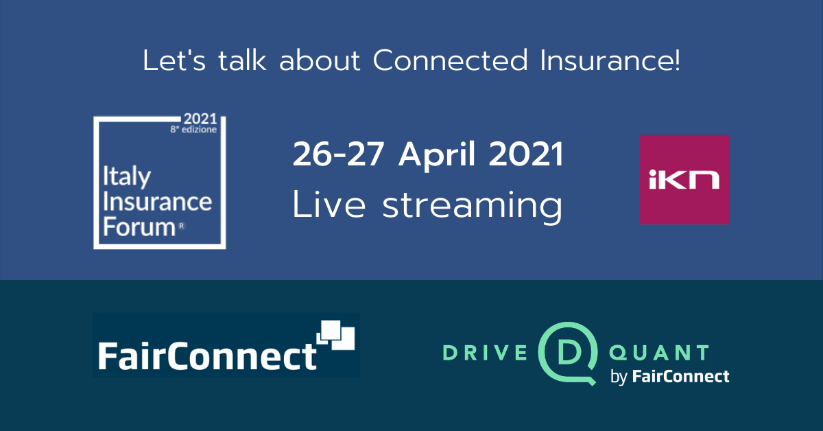 Meet FairConnect and DriveQuant at the Italy Insurance Forum 2021