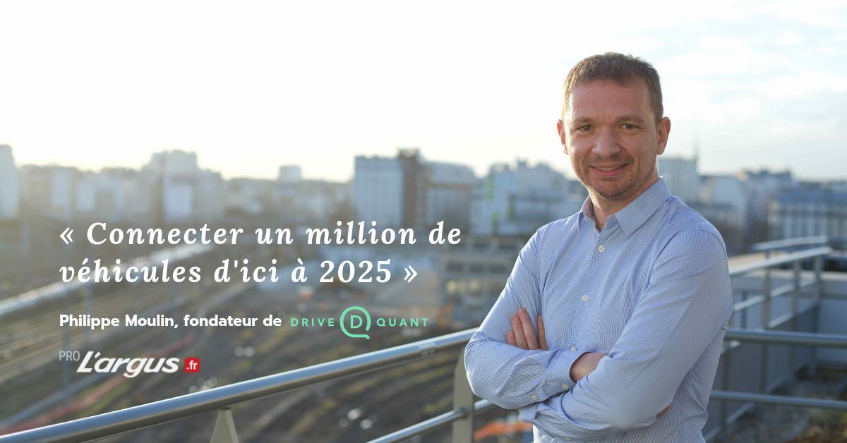 Entretien avec Philippe Moulin, fondateur & Président de DriveQuant par L'Argus