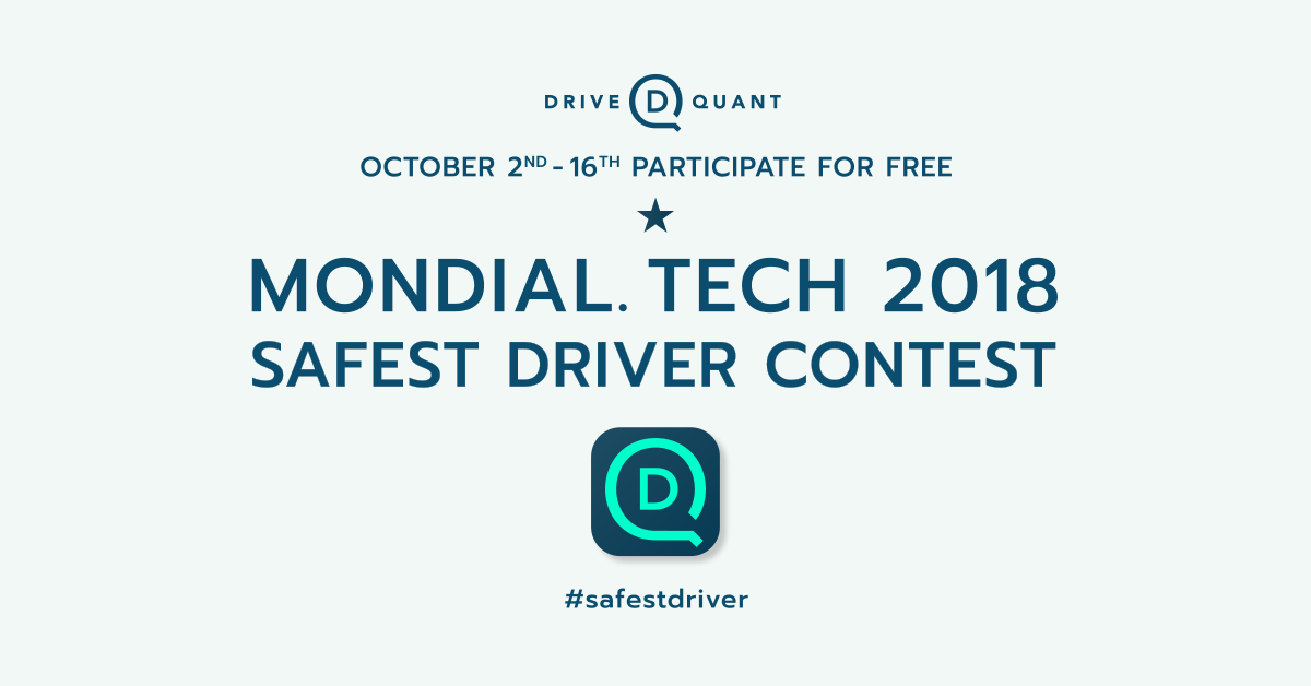 DriveQuant launches the MONDIAL.TECH 2018 Safest Driver Contest